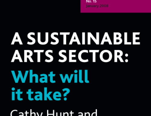 A SUSTAINABLE ARTS SECTORPUBLICATION BY CATHY HUNT